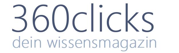 360Clicks - dein Wissensmagazin